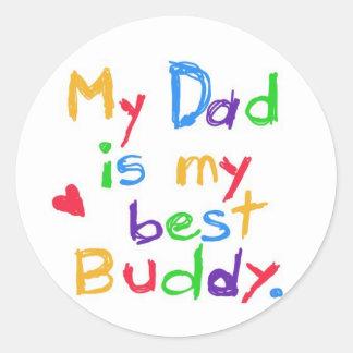 My dad is my best buddy Happy father day Stickers