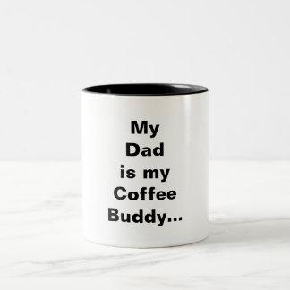 My Dad is my Coffee Buddy Two-Tone Coffee Mug