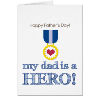 My Dad is my Hero! Card