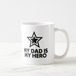 My Dad Is My Hero Coffee Mug