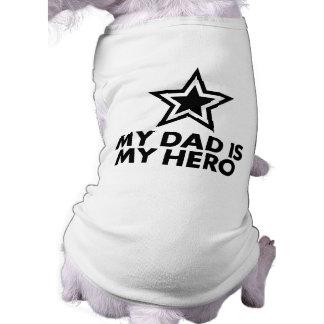 My Dad Is My Hero Dog Shirt