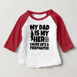 My Dad is my Hero, Firefighter Baby shirt