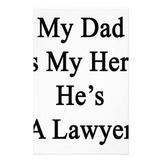 My Dad Is My Hero He's A Lawyer Custom Stationery