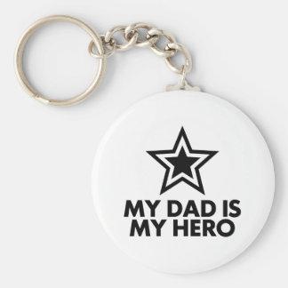My Dad Is My Hero Keychain