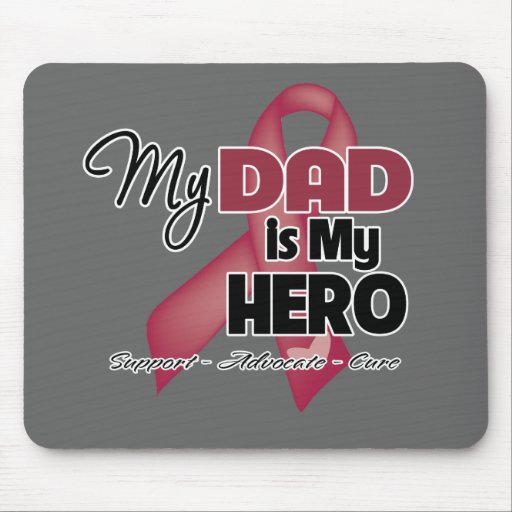 My Dad is My Hero - Multiple Myeloma Mouse Pad