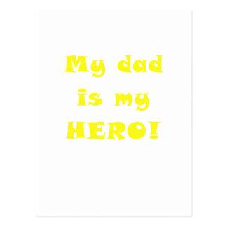 My Dad is my Hero Postcard