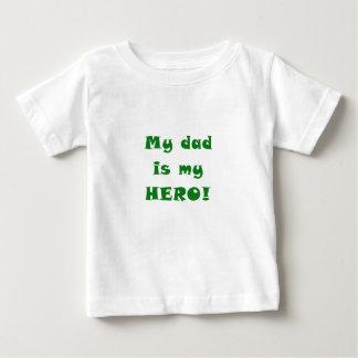 My Dad is my Hero Tshirt