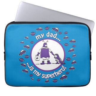My Dad is my superhero! Computer Sleeve