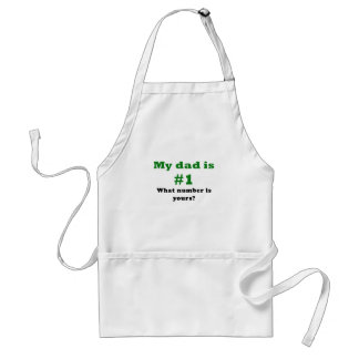 My Dad is Number 1 What Number is Yours Adult Apron