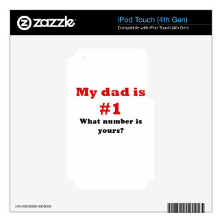 My Dad is Number 1 What Number is Yours Decal For iPod Touch 4G