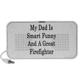 My Dad Is Smart Funny And A Great Firefighter iPod Speaker