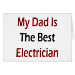 My Dad Is The Best Electrician Card