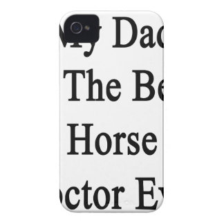My Dad Is The Best Horse Doctor Ever iPhone 4 Cases