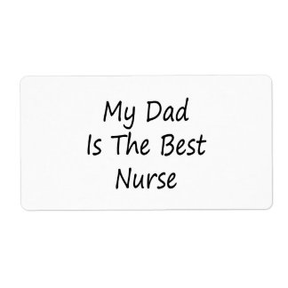 My Dad Is The Best Nurse Shipping Label