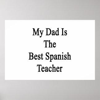 My Dad Is The Best Spanish Teacher Print