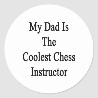 My Dad Is The Coolest Chess Instructor Sticker