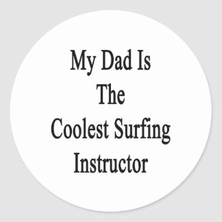 My Dad Is The Coolest Surfing Instructor Sticker