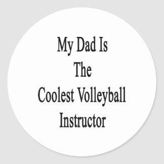 My Dad Is The Coolest Volleyball Instructor Stickers