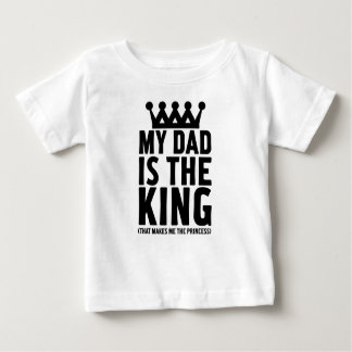 My Dad is the King Tees