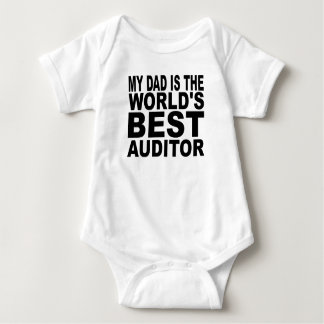 My Dad Is The World's Best Auditor Baby Bodysuit