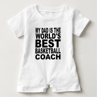 My Dad Is The World's Best Basketball Coach Baby Romper