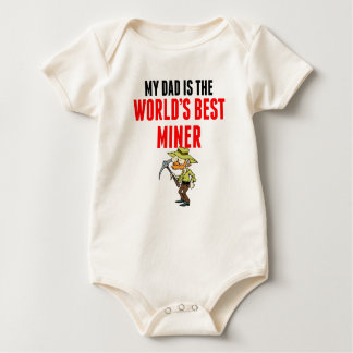 My Dad Is The World's Best Miner Romper