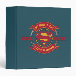 My Dad is the World's Greatest Super Hero 3 Ring Binder