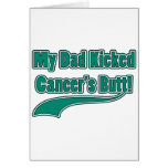 My Dad Kicked Cancer's Butt! Greeting Cards