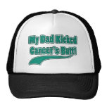 My Dad Kicked Cancer's Butt! Hats