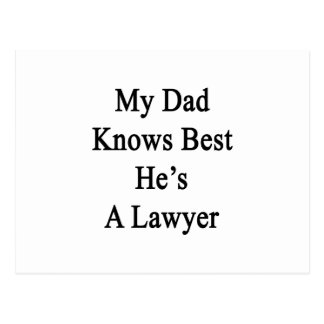 My Dad Knows Best He's A Lawyer Postcard