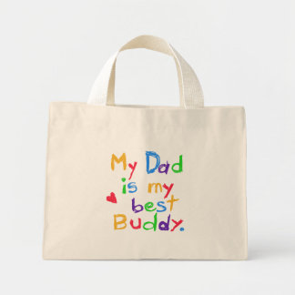 My Dad My Best Buddy T-shirts and Gifts Mini Tote Bag
