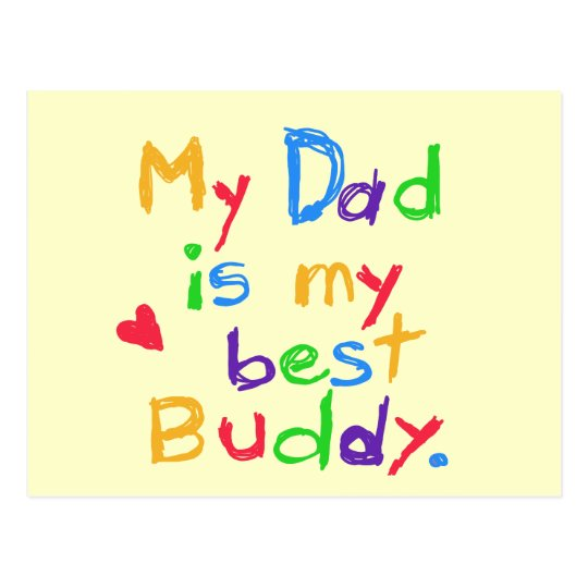 My Dad My Best Buddy T-shirts and Gifts Postcard