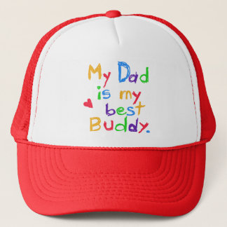 My Dad My Best Buddy T-shirts and Gifts Trucker Hat