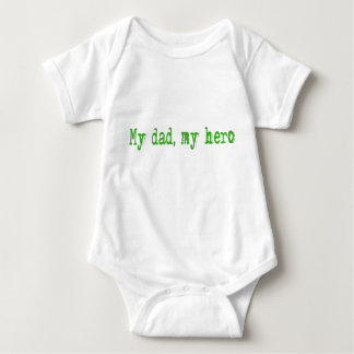 my dad my hero (green) baby bodysuit