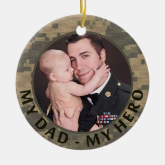 My Dad My Hero Military Photo Customizable Christmas Tree Ornaments