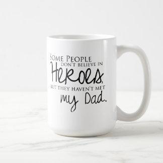 My Dad Quote Coffee Mug