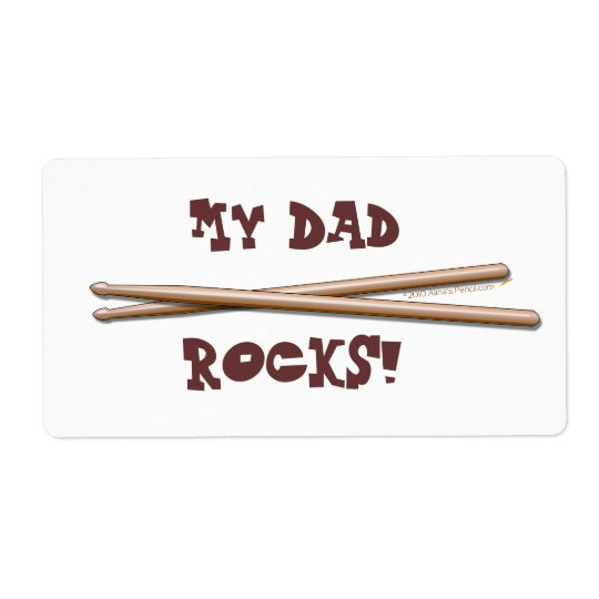 My Dad Rocks Drumsticks for Drummer Father Label