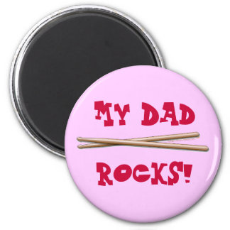 My Dad Rocks Drumsticks for Drummer Father Fridge Magnet