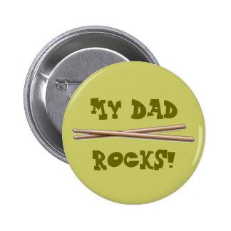 My Dad Rocks Drumsticks for Drummer Father Pins