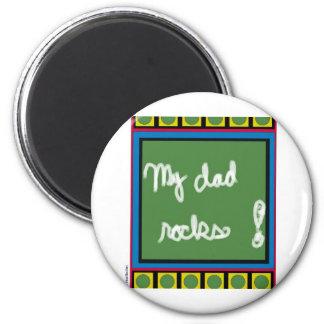 My Dad Rocks Magnet