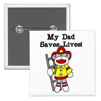 My Dad Saves Lives Firefighter Tshirts and Gifts Pins