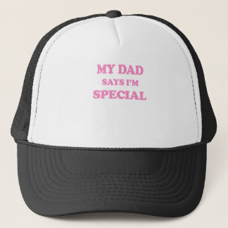 My Dad Says I'm Special Pink Print Trucker Hat