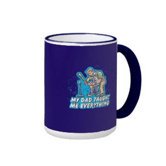My Dad Taught Me Everything Mug