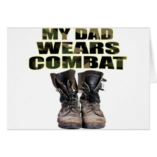 My Dad Wears Combat Boots Card