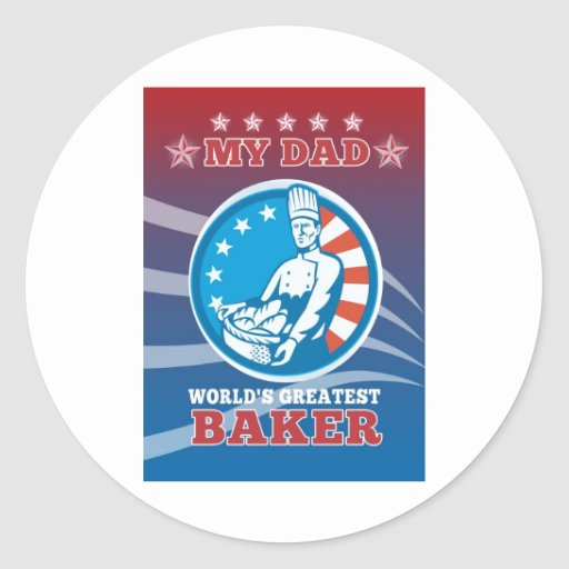 My Dad World's Greatest Baker Greeting Card Poster Stickers