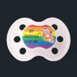 """My Daddies Love Me, Rainbow Love, LGBT Families Pacifier<br><div class=""""desc"""">My Daddies Love Me! Love wins for everyone! Finally you get to love who you want and marry them,  now what? Start a family of course! Rainbow butterfly baby pacifier. Choose from White,  Blue or Pink. Yes,  there are 2 different pacifiers. One for Mommies and one for the Daddies.</div>"""