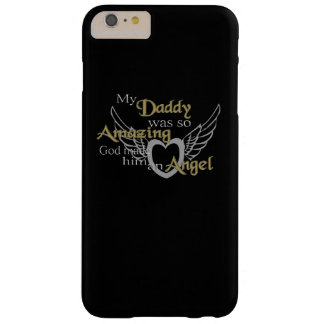 My Daddy Barely There iPhone 6 Plus Case