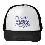 My Daddy Can Arrest Your Daddy Trucker Hat