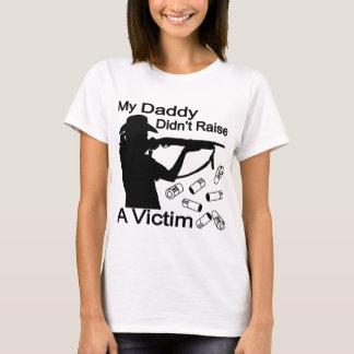 My Daddy Didn't Raise A Victim Shotgun T-Shirt