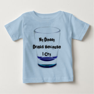 My Daddy Drinks Infant T-shirt